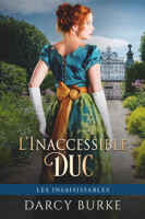 Download and Read Online L'Inaccessible Duc