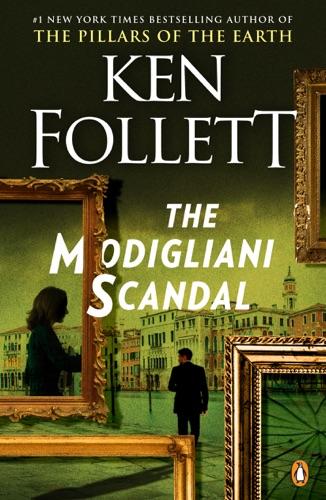 Ken Follett - The Modigliani Scandal