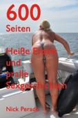 Über 600 Seiten Heiße Erotik und pralle Sexgeschichten