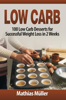 Mathias Müller - Low Carb: 100 Low Carb Desserts for Successful Weight Loss in 2 Weeks  arte