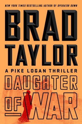 Daughter of War - Brad Taylor - Brad Taylor