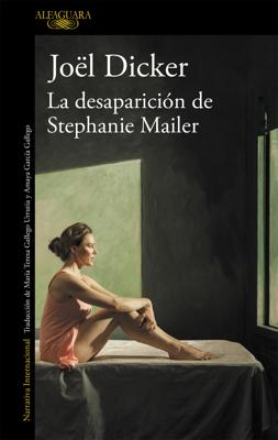 Joël Dicker - La desaparición de Stephanie Mailer book