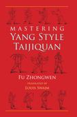 Mastering Yang Style Taijiquan Book Cover