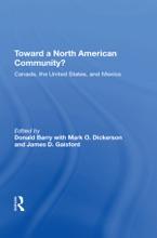 Toward A North American Community?