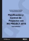 Planificacin Y Control De Proyectos Con MS Project 2016 Caso Prctico