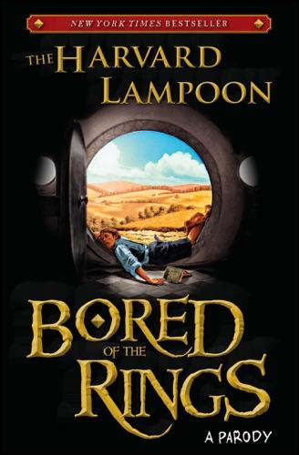 Bored of the Rings - The Harvard Lampoon - The Harvard Lampoon