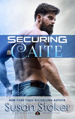 Securing Caite - Susan Stoker book