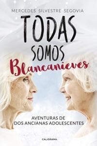 Todas somos Blancanieves Book Cover