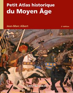 Petit atlas historique du Moyen Âge - 2e éd. La couverture du livre martien