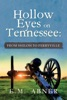 Hollow Eyes On Tennessee