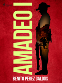Download and Read Online Amadeo I