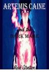 Artemis Caine And The Dark Mage