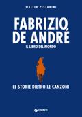 Fabrizio De André. Il libro del mondo Book Cover