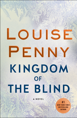 Kingdom of the Blind - Louise Penny book