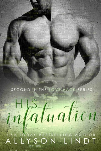 His Infatuation