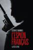 Cédric Bannel - L'Espion français illustration