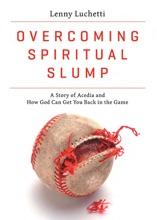 Overcoming Spiritual Slump