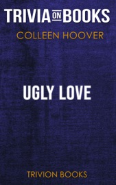 Ugly Love By Colleen Hoover Trivia On Books