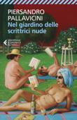 Download and Read Online Nel giardino delle scrittrici nude