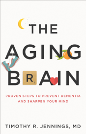 Aging Brain - Timothy Jennings, book summary