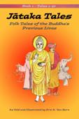 Jātaka Tales: Volume 1