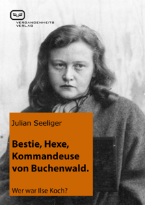 Bestie, Hexe, Kommandeuse von Buchenwald Boekomslag