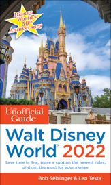 The Unofficial Guide to Walt Disney World 2022