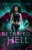 Betrayed by Hell