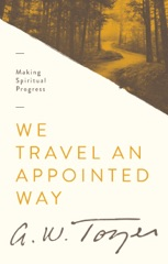 We Travel an Appointed Way