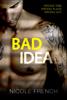 Nicole French - Bad Idea  artwork