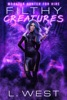 Monster Hunter For Hire: Filthy Creatures (A Short Story Prequel)