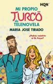 Mi propio turco de telenovela Book Cover