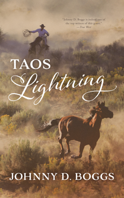 Johnny D. Boggs - Taos Lightning book