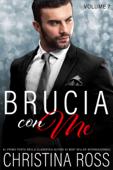 Brucia con Me (Volume 7) Book Cover