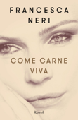 Download and Read Online Come carne viva