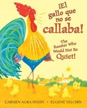 Gallo Que No Se Callaba!, ¡El / The Rooster Who Would Not Be Quiet!