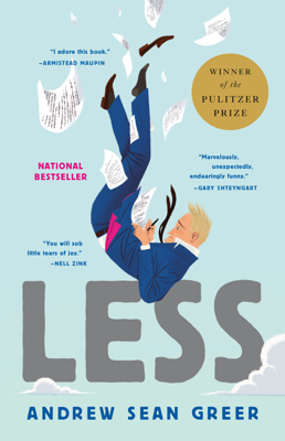 Andrew Sean Greer - Less (Winner of the Pulitzer Prize) book