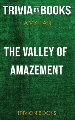 Trivion Books - The Valley of Amazement by Amy Tan (Trivia-On-Books)