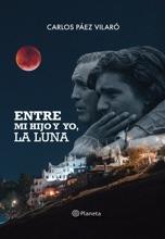 Entre Mi Hijo Y Yo, La Luna