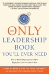 The Only Leadership Book Youll Ever Need