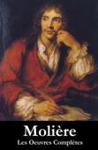 Les oeuvres complètes de Molière