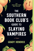The Southern Book Club's Guide to Slaying Vampires