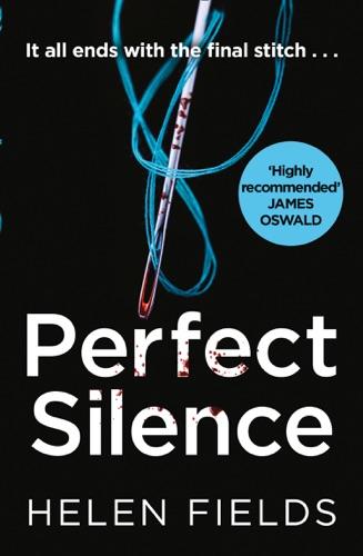 Helen Fields - Perfect Silence