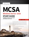 MCSA Windows Server 2016 Study Guide Exam 70-740