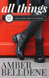 All Things - Amber Belldene book summary