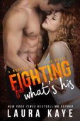 Fighting for What's His Book Cover