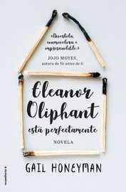 Eleanor Oliphant está perfectamente PDF Download