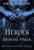 Heroes of Medieval Wales: Two Historical Series Starters