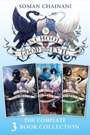 THE SCHOOL YEARS COMPLETE COLLECTION (THE SCHOOL FOR GOOD AND EVIL, A WORLD WITHOUT PRINCES, THE LAST EVER AFTER)