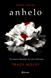 Anhelo (Serie Crave 1)